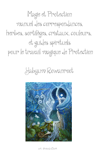 http://www.yabyumrowanroot.com/p/magie-et-protection-manuel-des.html