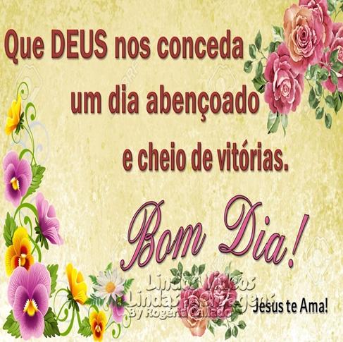 Que Deus nos conceda  um dia abençoado  e cheio de vitórias.  Bom Dia!  Jesus te Ama!