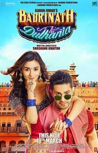 Download Badrinath Ki Dulhania 2017 Full Hindi Movie DvDScr