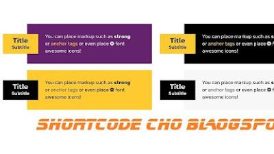 Một số Shortcode HTML đẹp dành cho thiết kế nội dung