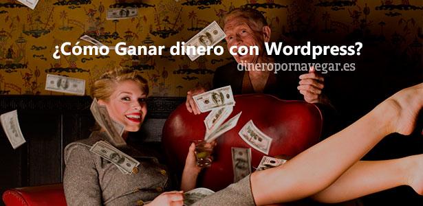 Ganar dinero Wordpress