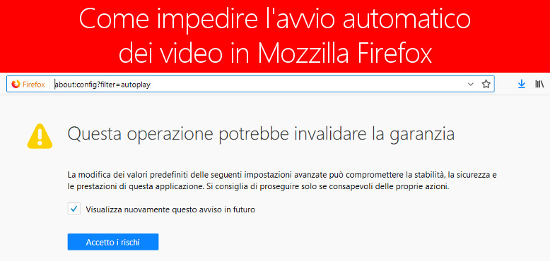 Come bloccare l'autoplay automatico dei video in Firefox