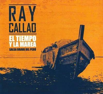 EL TIEMPO Y LA MAREA - RAY CALLAO (2014)