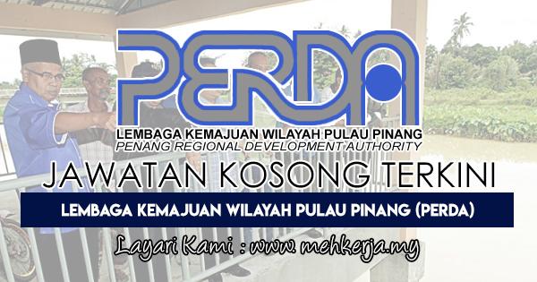 Jawatan Kosong Terkini 2018 di Lembaga Kemajuan Wilayah Pulau Pinang (PERDA)