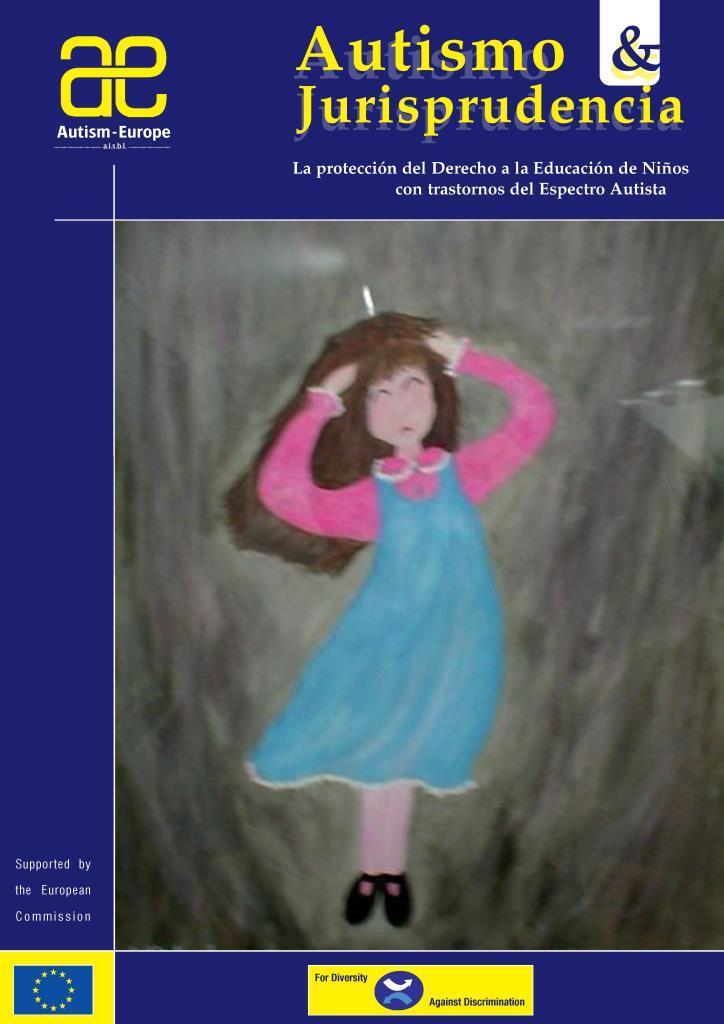 Autismo y Jurisprudencia: La protección del derecho educación niños con trastornos del espectro autista
