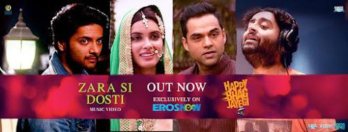 Zara Si Dosti - Happy Bhag Jayegi (2016)