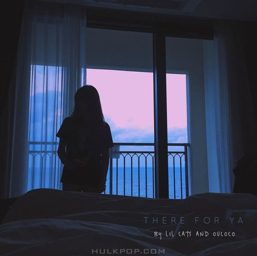 Lil Cats – There For Ya (feat. OVCOCO) – Single