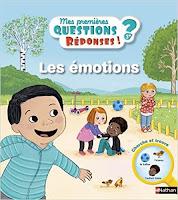 Mes premières questions-réponses : Les émotions Nathan documentaire enfant avis