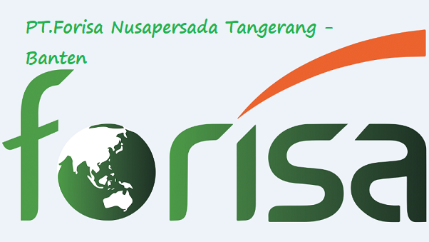 Info Lowongan Kerja PT.Forisa Nusapersada Daerah Industri Tangerang