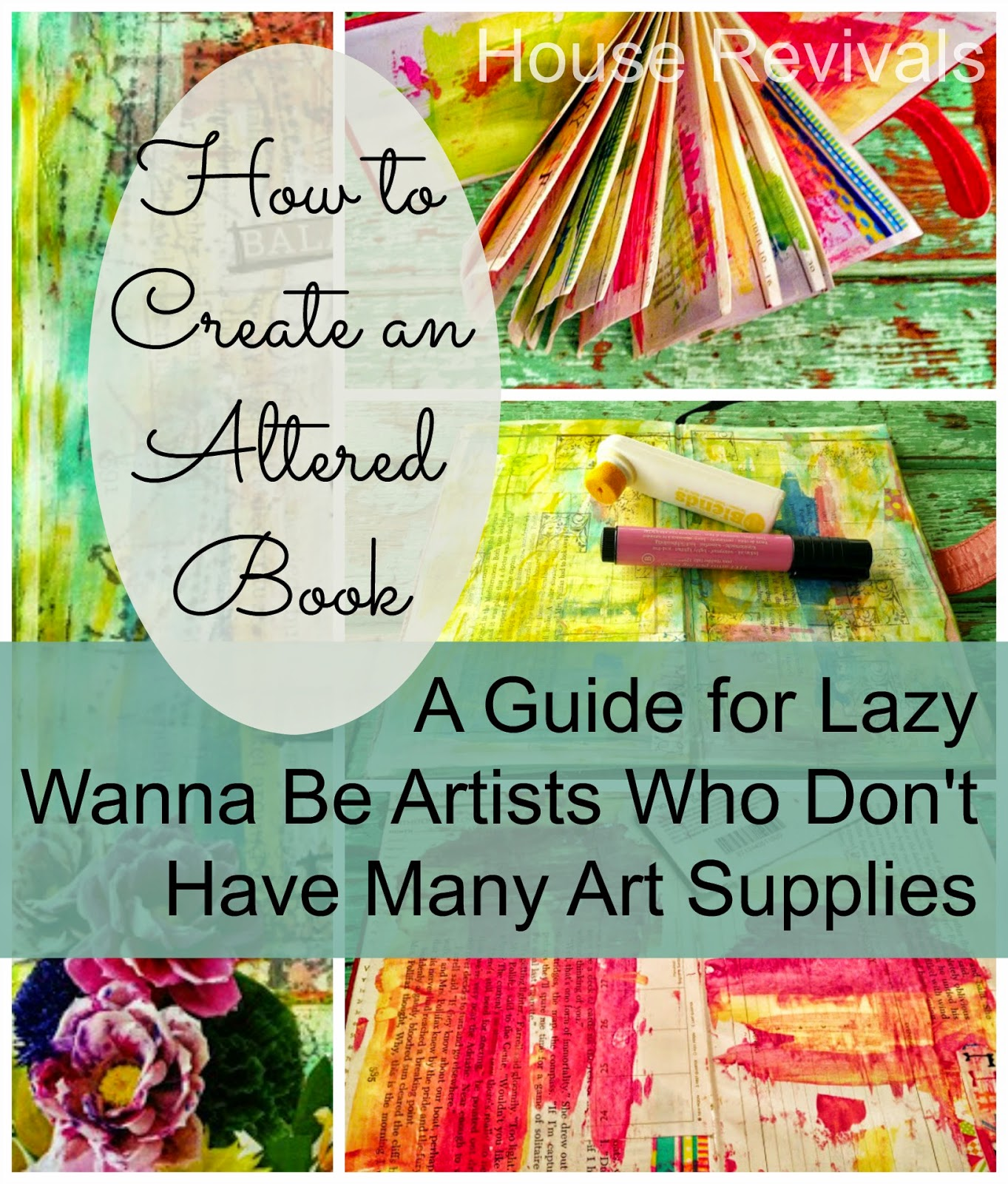 House Revivals How To Create An Altered Book The Lazy Way