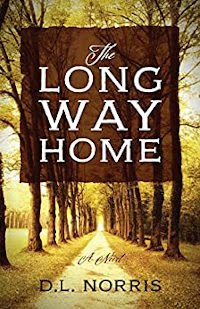 The Long Way Home - book promotion by D. L. Norris