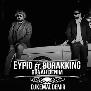 Eypio & Burak King - Günah Benim 2016 (Dj Kemal Demir Remix)