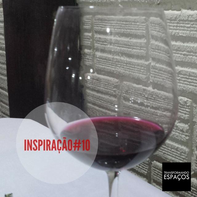 Inspiração # 10 - Vinho