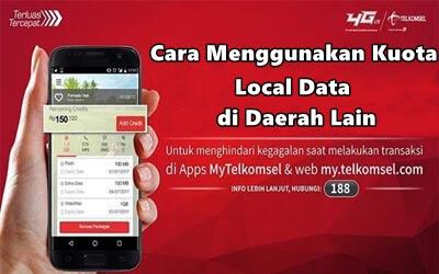 tips memakai Paket Kuota Local Data Telkomsel di Daerah Lain