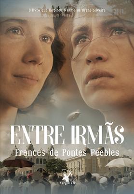 ENTRE IRMÃS (Frances de Pontes Peebles)