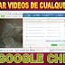 Cómo Descargar vídeo de cualquier Página con Google Chrome - 2017