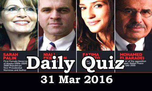 Daily Current Affairs Quiz - 31 Mar 2016