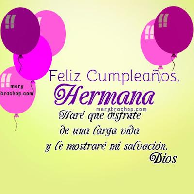 Mensajes de cumpleaños para mi hermana,   para mi hermanita por Mery Bracho.