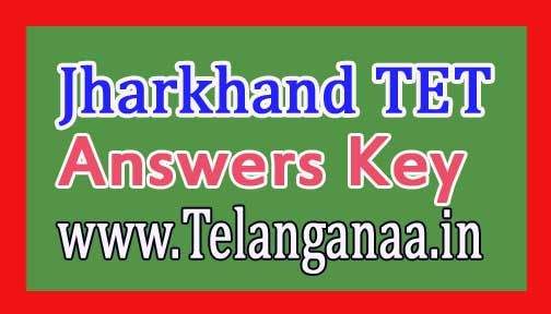 Jharkhand TET Answers Key 2016 Download