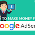 Newbie Guide for making money from Google Adsense