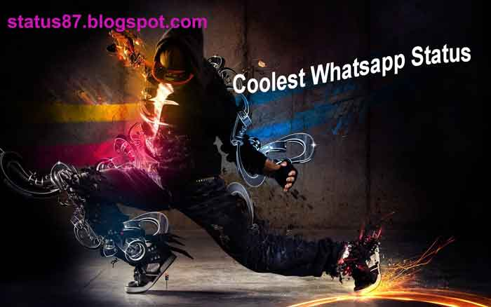 Coolest Whatsapp Status Latest Cool Status For Whatsapp