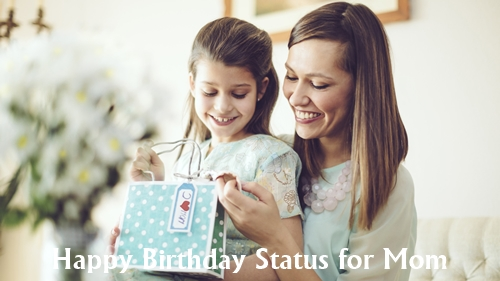 Happy Birthday Status for Mom from Daughter & Son in English & Hindi