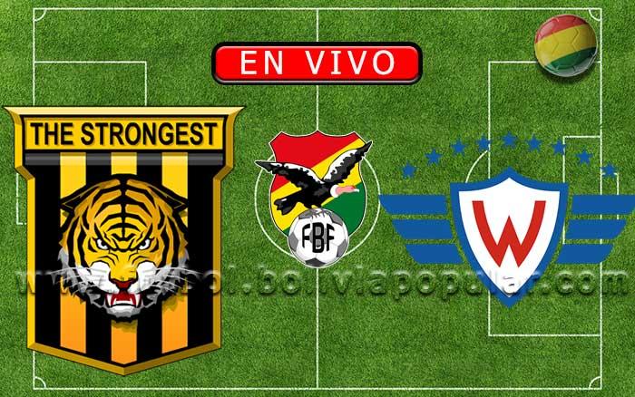 【En Vivo】The Strongest vs. Wilstermann - Torneo Apertura 2020