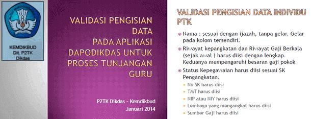 Panduan Validasi Pengisian PTK 2014 pada Aplikasi Dapodikdas untuk Proses Tunjangan Guru