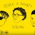 """Dnasty e Derek se unem na inédita """"Squad""""; confira"""