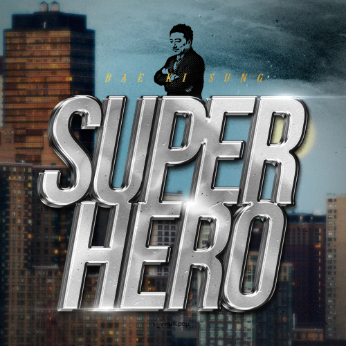 [Single] Bae Ki Sung – Super Hero