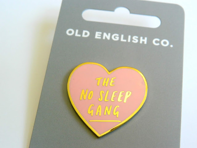 Old English Company- The No Sleep Gang Pin