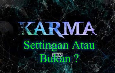 Acara Karma ANTV Settingan Atau Nyata