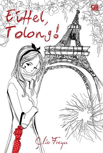 lonjak kegirangan jikalau ditawari liburan isu terkini panas di Paris tanpa orangtua selama dua mi Eiffel, Tolong Karya Clio Freya