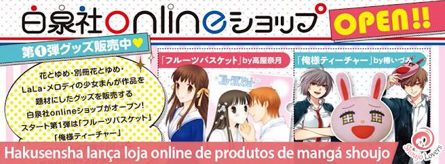 Hakusensha lança loja online de produtos de mangá shoujo