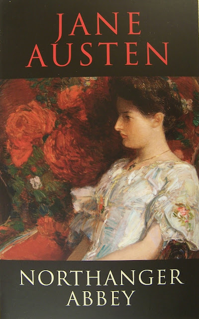 Northanger Abbey By Jane Austin The Castle Of Otranto By Horace