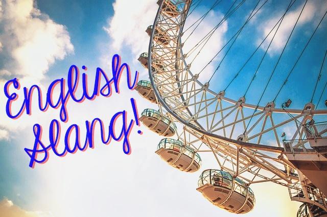 English Slang!