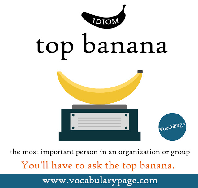 Top banana idiom