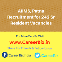 AIIMS, Patna Recruitment for 242 Sr Resident Vacancies