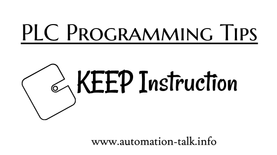 KEEP Instruction - Omron PLC Programming Tips