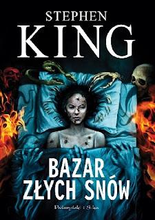 """Stephen King """"Bazar złych snów"""""""