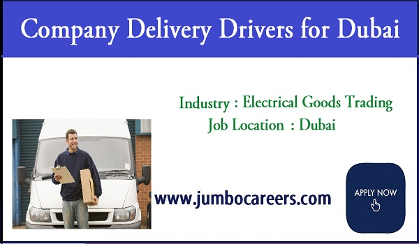 Latest Delivery Driver Jobs in Dubai for Electrical Goods