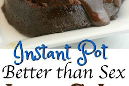 INSTANT POT BETTER THAN SEX CHOCOLATE LAVA CAKE