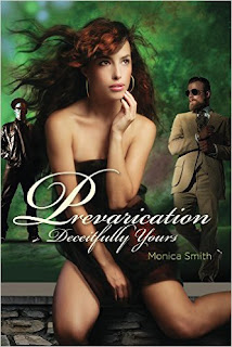 Prevarication, Deceitfully Yours - Erotic Romance by Monica Smith