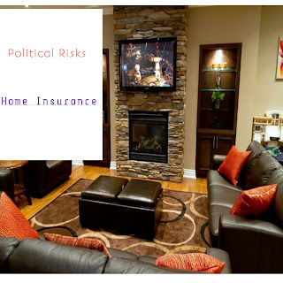 Political risks home insurance
