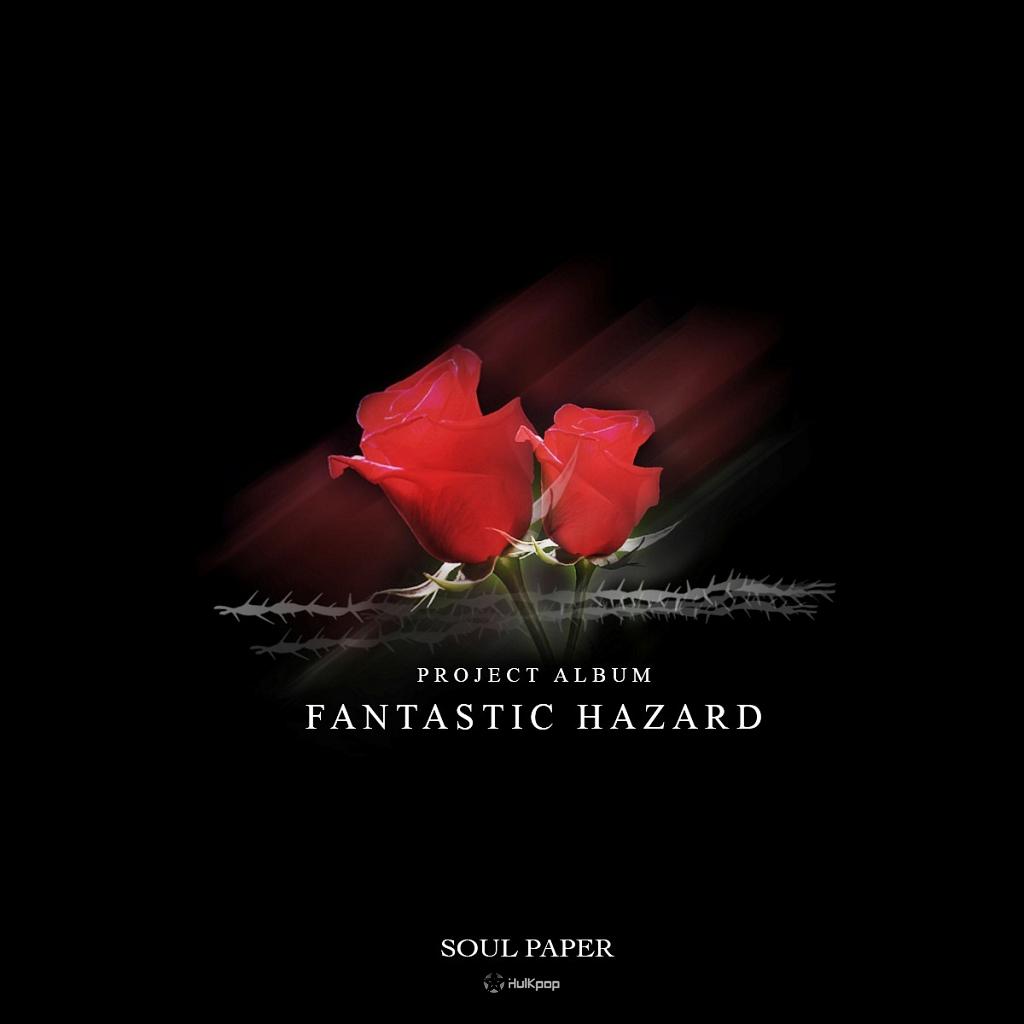 [Single] Soul Paper – Fantastic Hazard