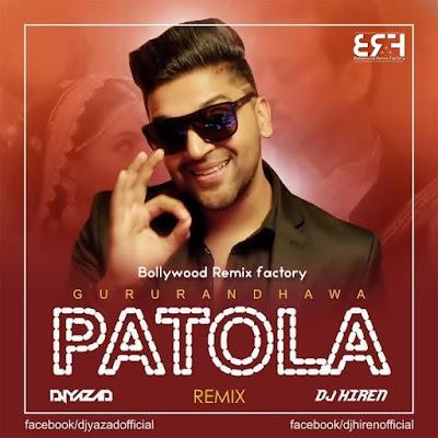 Patola Drop  Dhol  (Remix) - DJ Yazad  DJ Hiren
