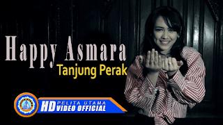 Lirik Lagu Tanjung Perak - Happy Asmara