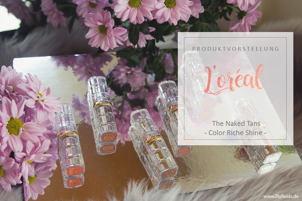 L'Oreal - Color Riche Shine Lippenstifte 'The Naked Tans'