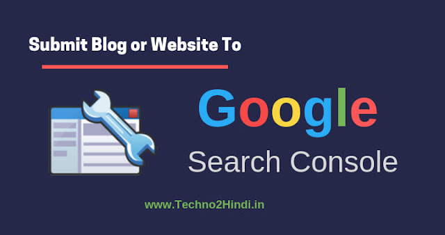 How to submit blog or website to Google Search Console in Hindi