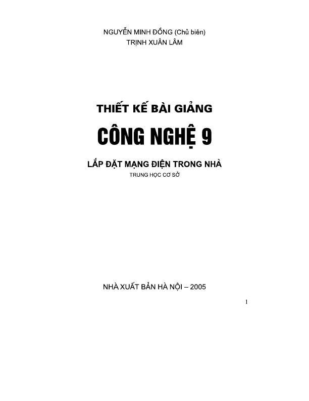 Thiết Kế Bài Giảng Công nghệ 9 (Lắp đặt mạng điện trong nhà) – Nguyễn Minh Đường